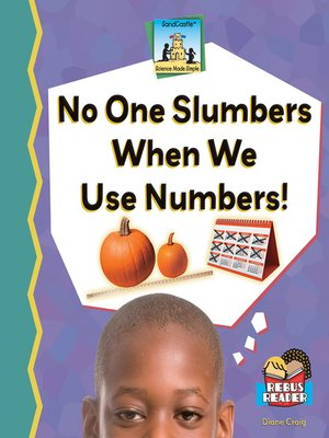 cover image of No One Slumbers When We Use Numbers!